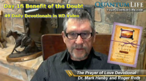 Day 16 Benefit of the Doubt