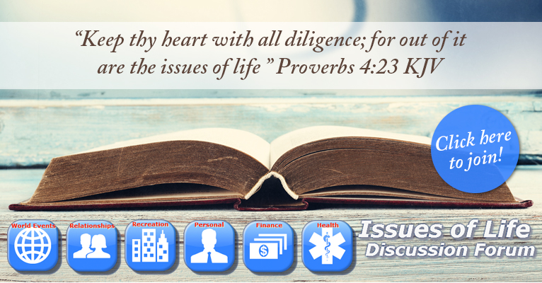 Issues of Life Discussion Forum