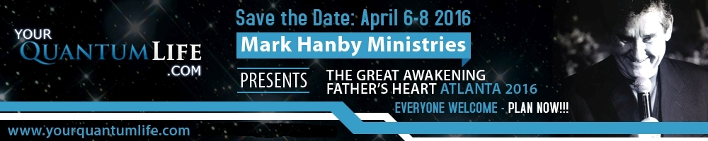Save the Date: April 6-8, 2016- Father's Heart Generational Gathering, Atlanta, GA